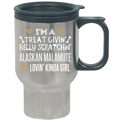 Alaskan Malamute Lovin' Kinda Girl Gift For Puppy Dog Lovers - Travel Mug