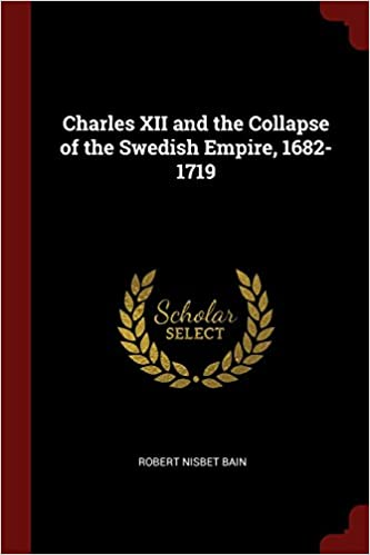 Charles XII And The Collapse Of The Swedish Empire Download. grupo invitado trade Horno Primaria George