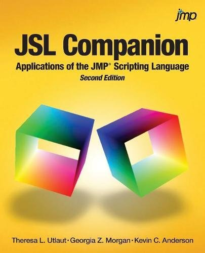 JSL Companion: Applications of the JMP Scripting Language, Second Edition by SAS Institute