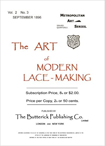 Butterick c.1896 - The Art of Modern Lace-Making - Victorian