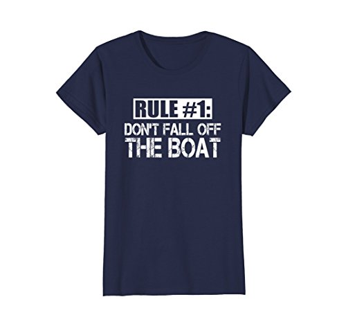 Womens Funny Cruise T Shirt Rule #1 Don't Fall Off The Boat Tee Medium Navy