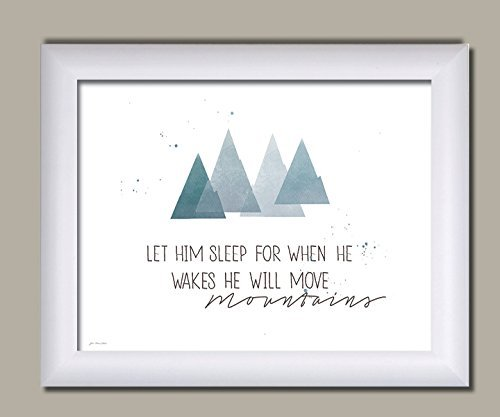 Let Him Sleep For When He Wakes He Will Move Mountains; Nursery Decor; One 14x11 White Framed Print Sleep Framed
