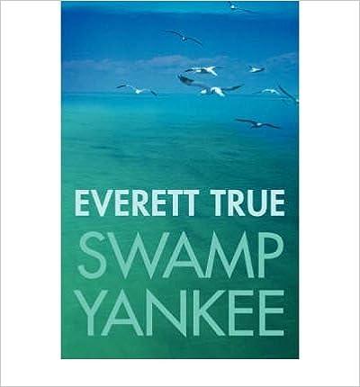 Book [(Swamp Yankee )] [Author: Everett True] [Jan-2008]