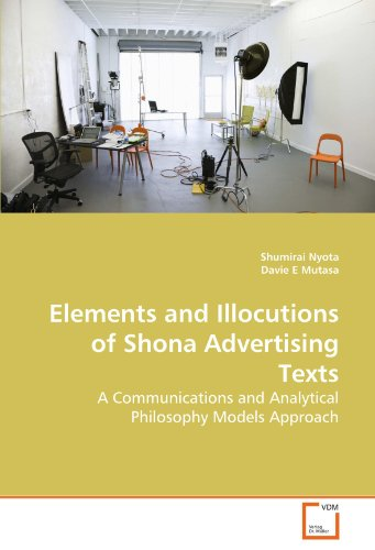 Elements and Illocutions of Shona Advertising Texts: A Communications and Analytical Philosophy Models Approach