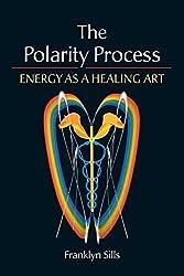 The Polarity Process: Energy as a Healing Art