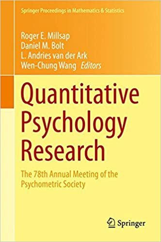 Quantitative Psychology Research: The 78th Annual Meeting of the Psychometric Society (Springer Proceedings in Mathematics and Statistics)