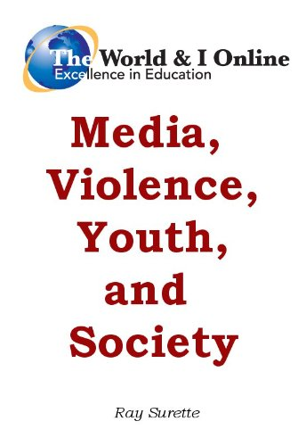 Media, Violence, Youth, and Society