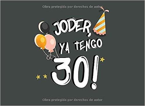 Joder Ya Tengo 30 Libro De Visitas Para 30 Cumpleaños