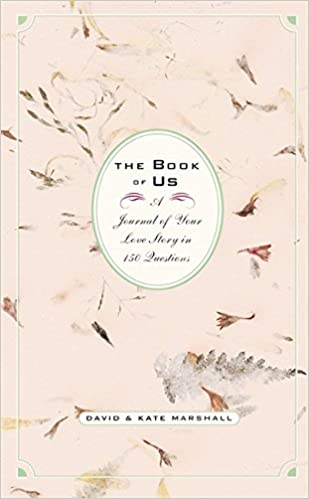The Book of Us: The Journal of Your Love Story in 150 Questions