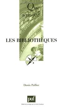 Les bibliothèques par Pallier
