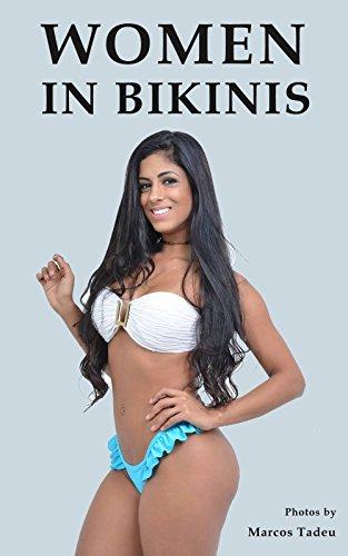 e21752eeb Women in bikinis - Kindle edition by Marcos Tadeu. Arts ...