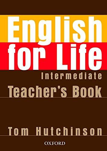 Read Online English for Life Intermediate: Teacher's Book Pack pdf