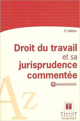 c55906fa84c Téléchargement gratuit en ligne Droit du travail et sa jurisprudence  commentée by Nathalie Leuvrey