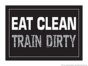 c7ec417f Eat Clean Train Dirty 18
