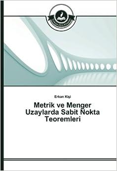 Metrik ve Menger Uzaylarda Sabit Nokta Teoremleri