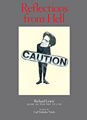 """Reflections from Hellpresents decades of Richard Lewis' """"dark comedic premises,"""" jokes and reflections that are fantastically illustrated by the remarkable art of Carl Titolo. Lewis recounts that he was """"blown to smithereens"""" when introduced..."""