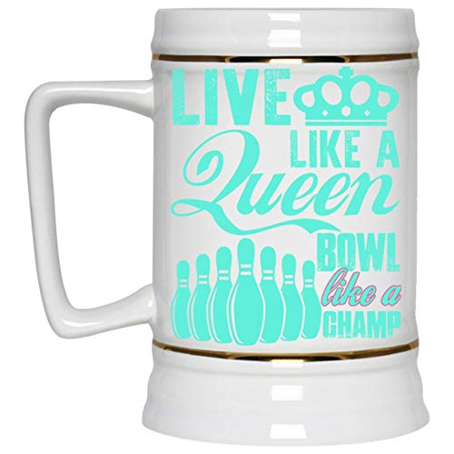 Funny Bowling Girls Beer Mug, Live Like A Queen Bowl Like A Champ Beer Stein 22oz, Birthday gift for Beer Lovers (Beer Mug-White)
