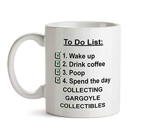 Mug Theme Christmas Collectible - to Do Gift Mug - Collecting Gargoyle Collectibles Check List Coffee Tea Gift Cup for Christmas - Funny Theme Themed Quote Saing I Love Present for Men Women Christmas