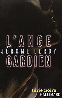 L'ange gardien, Leroy, Jérôme