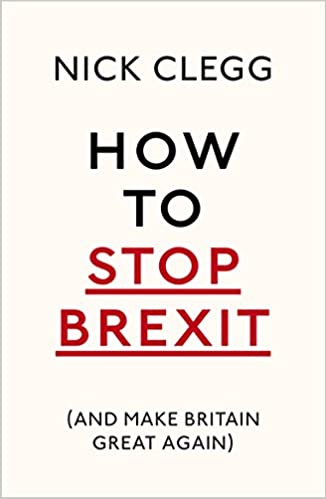 how to stop brexit and make britain great again amazon co uk