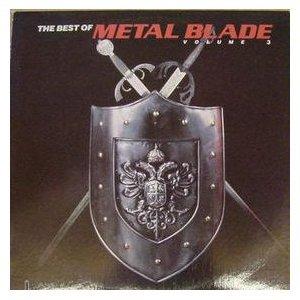 The Best of Metal Blade, Vol. 3