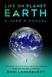 Life On Planet Earth: A User's Manual (English Edition)