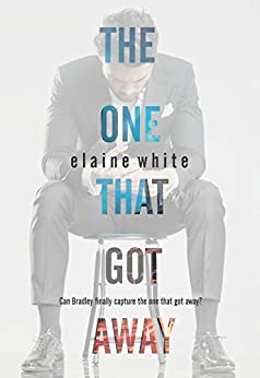The One That Got Away by [White, Elaine]