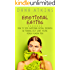 Emotional Eating: How to Stop Emotional Eating Instantly - By Finding Out What You're Really Hungry For!