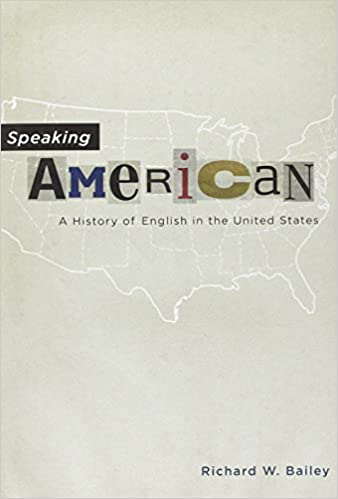 A History of English in the United States Speaking American
