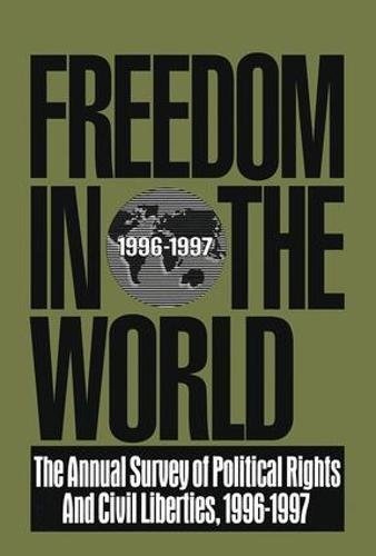 Freedom in the World: 1996-1997: The Annual Survey of Political Rights & Civil Liberties, 1996-1997