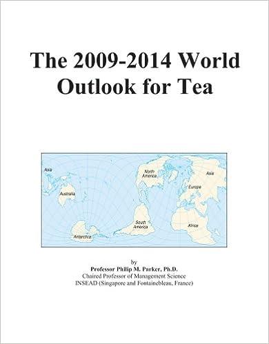 The 2009-2014 World Outlook for Tea