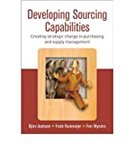 img - for [(Developing Sourcing Capabilities: From Insight to Strategic Change )] [Author: Bjorn Axelsson] [Sep-2005] book / textbook / text book