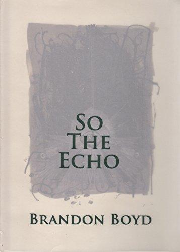 So the Echo por Brandon Boyd