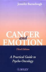 Cancer and Emotion: A Practical Guide to Psycho-oncology, 3rd Edition