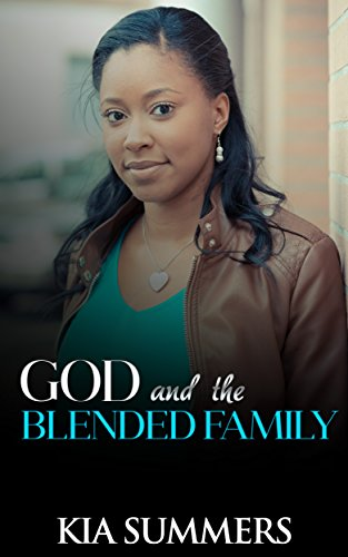 Search : God and the Blended Family (Blended Family Drama Book 1)