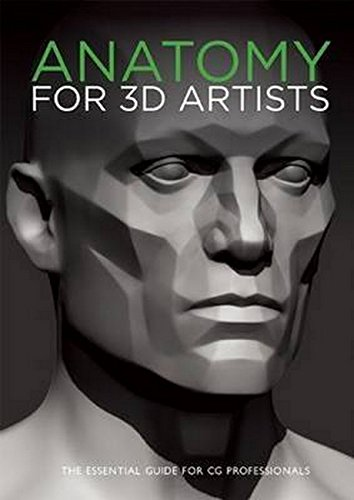 Anatomy for 3D Artists: The Essential Guide for CG Professionals by 3DTOTAL