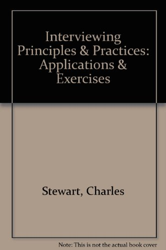 Interviewing Principles & Practices: Applications & Exercises