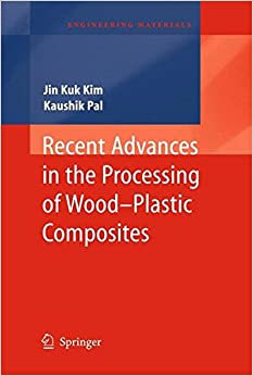 Book Recent Advances in the Processing of Wood-Plastic Composites (Engineering Materials)