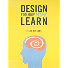 Design for How People Learn (2nd Edition)