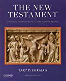 The New Testament: A Historical Introduction to the
