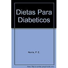 Dietas Para Diabeticos (Spanish Edition)