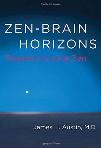 Zen-Brain Horizons: Toward a Living Zen (MIT Press)