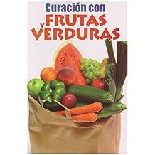 Curacion con Frutas y Verduras (RTM Ediciones) (Spanish Edition)