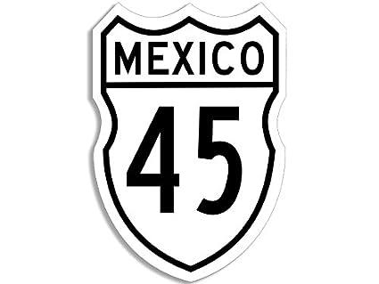 Amazon com: American Vinyl Mexico Carretera 45 Sign Shaped