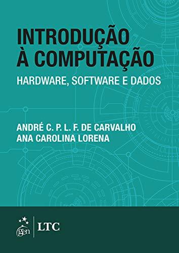 Introdução Computação Hardware Software Dados ebook