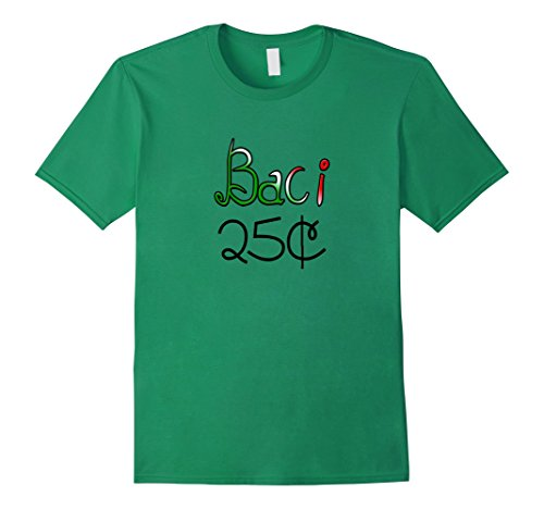 [Men's Baci 25 Cents (Italian Kisses) t-shirt Medium Kelly Green] (Baci T-shirt)