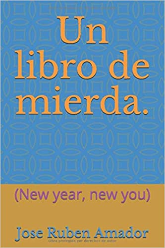 Un libro de mierda.: (New year, new you): Amazon.es: Amador, Jose ...