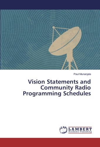 Vision Statements and Community Radio Programming Schedules pdf epub