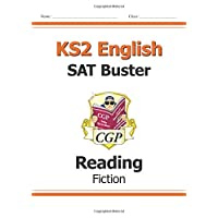New KS2 English Reading SAT Buster: Fiction (for tests in 2018 and beyond) (CGP KS2 English SATs)