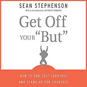 Get Off Your 'But' Audiobook